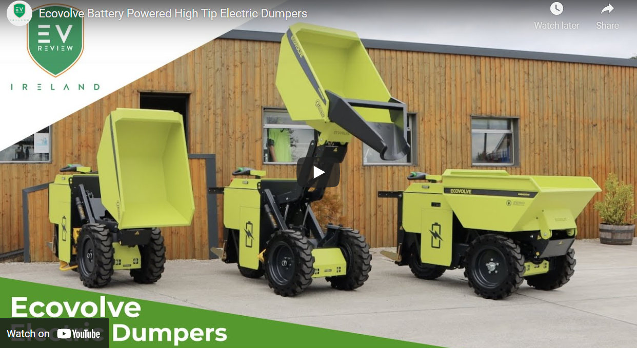 The ECOVOLVE Range of Electric Dumpers profiled by Derek Reilly of EV Review Ireland